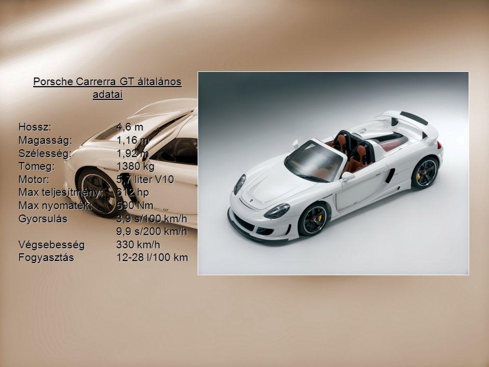 Porsche Carrerra GT általános adatai