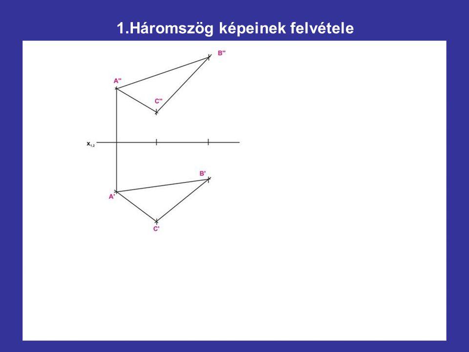 1.Háromszög képeinek felvétele