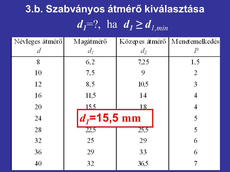 3.b. Szabványos átmérő kiválasztása