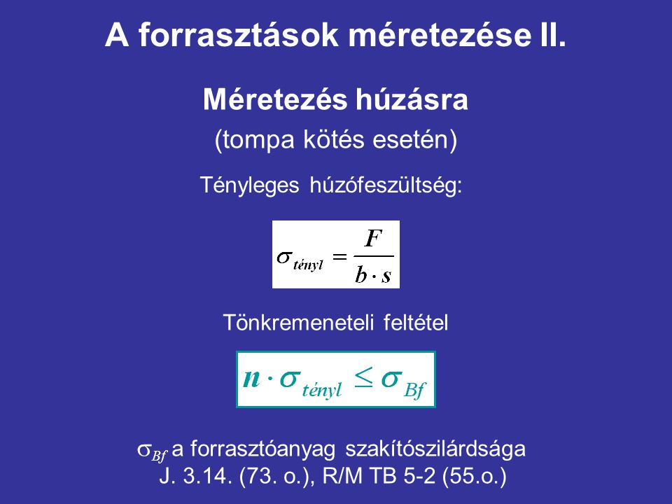 A forrasztások méretezése II.
