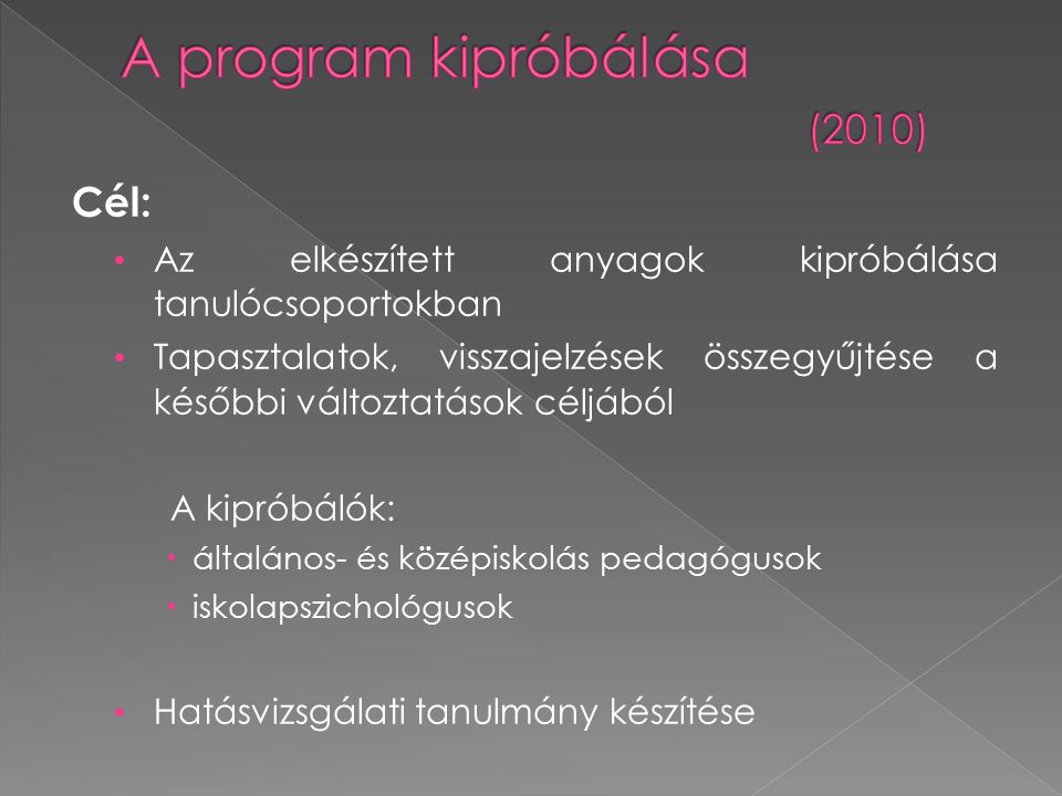A program kipróbálása (2010)