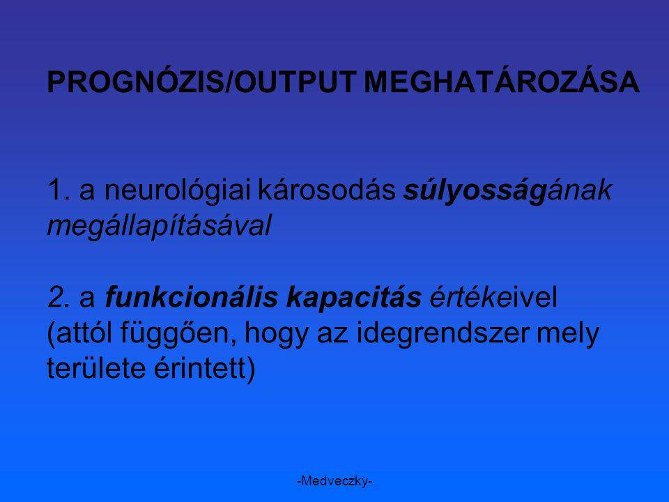 PROGNÓZIS/OUTPUT MEGHATÁROZÁSA 1