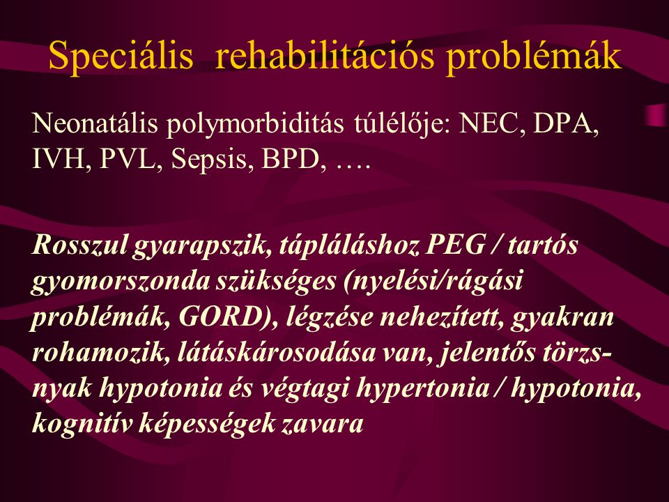 Speciális rehabilitációs problémák