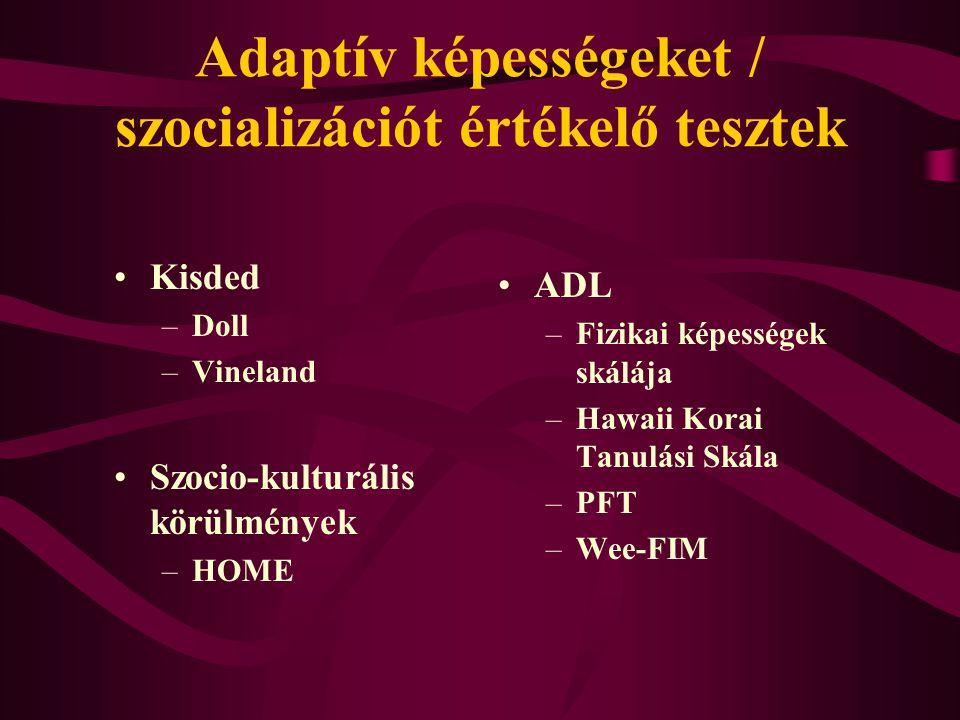 Adaptív képességeket / szocializációt értékelő tesztek