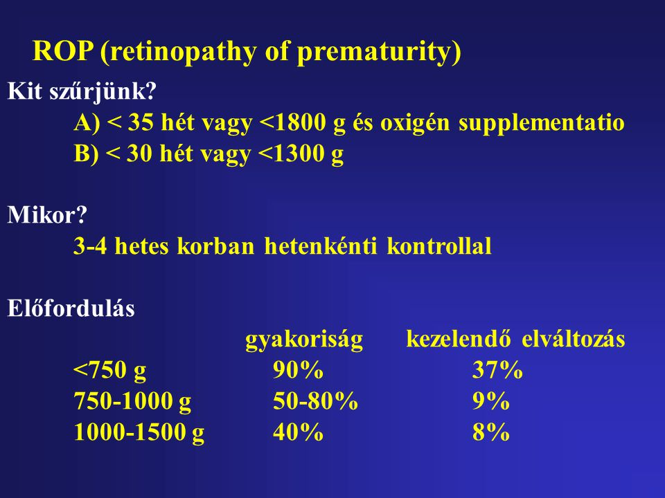 ROP (retinopathy of prematurity)