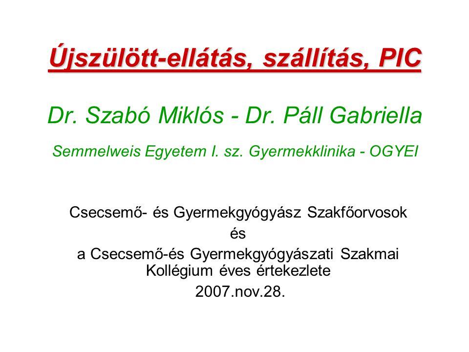 Újszülött-ellátás, szállítás, PIC Dr. Szabó Miklós - Dr