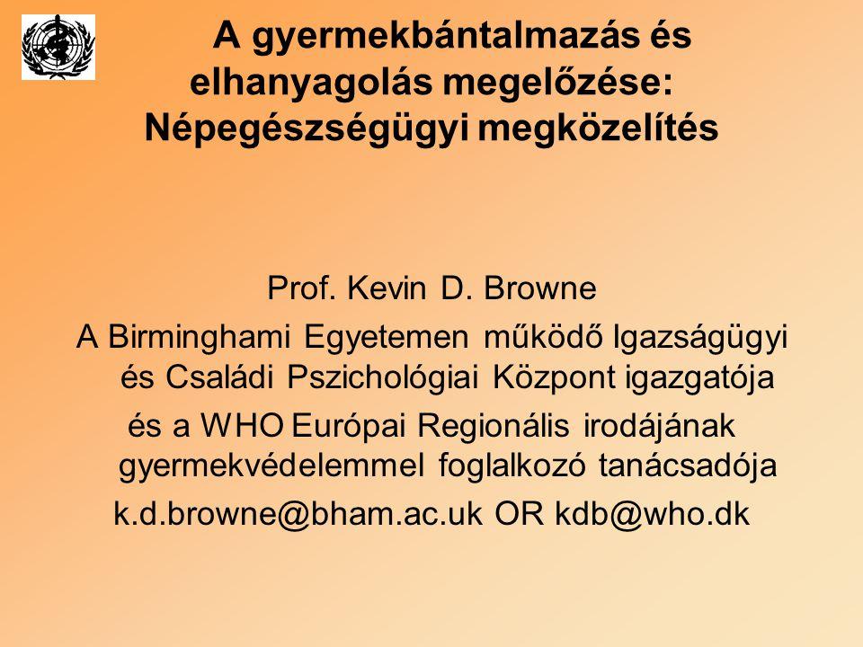 k.d.browne@bham.ac.uk OR kdb@who.dk