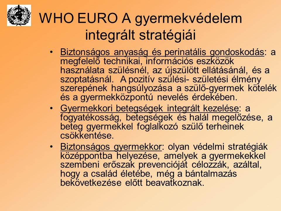 WHO EURO A gyermekvédelem integrált stratégiái