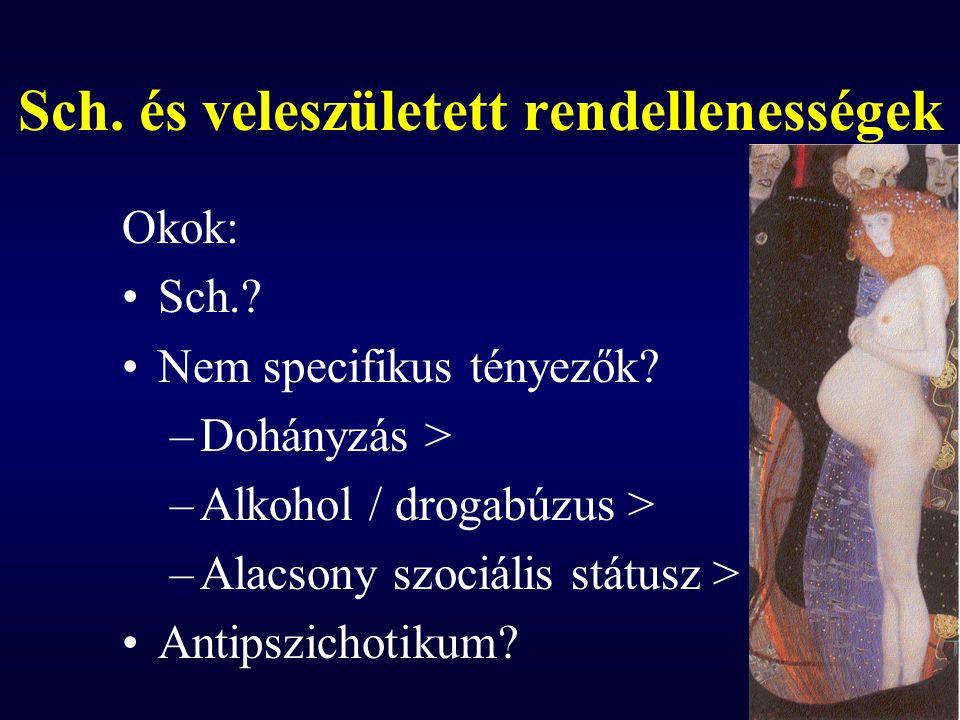 Sch. és veleszületett rendellenességek