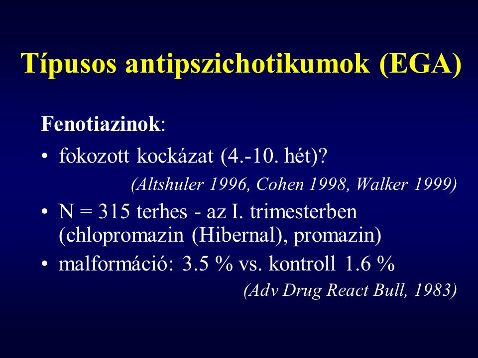 Típusos antipszichotikumok (EGA)