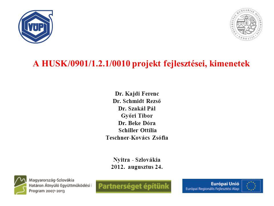 A HUSK/0901/1.2.1/0010 projekt fejlesztései, kimenetek
