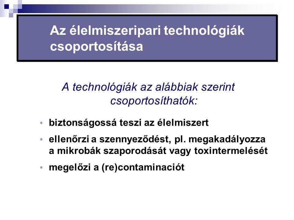 Az élelmiszeripari technológiák csoportosítása