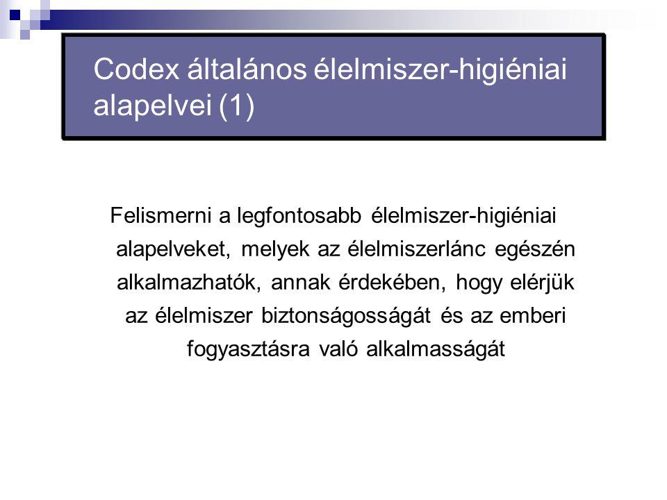 Codex általános élelmiszer-higiéniai alapelvei (1)