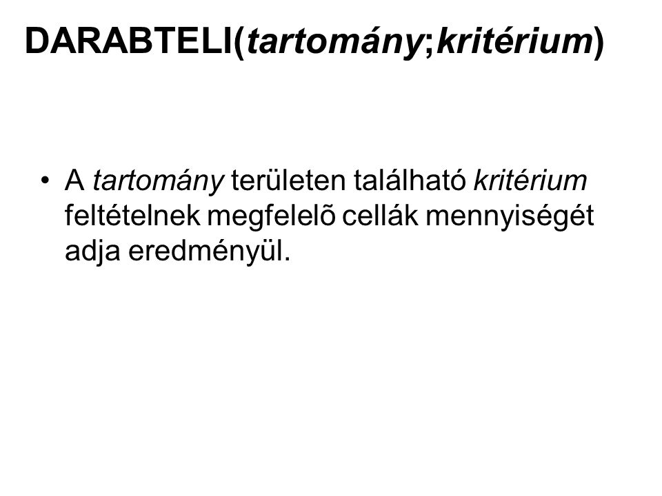DARABTELI(tartomány;kritérium)