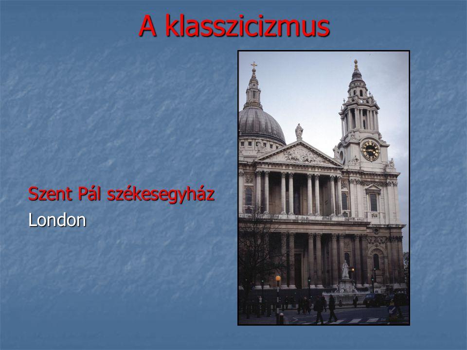 A klasszicizmus Szent Pál székesegyház London