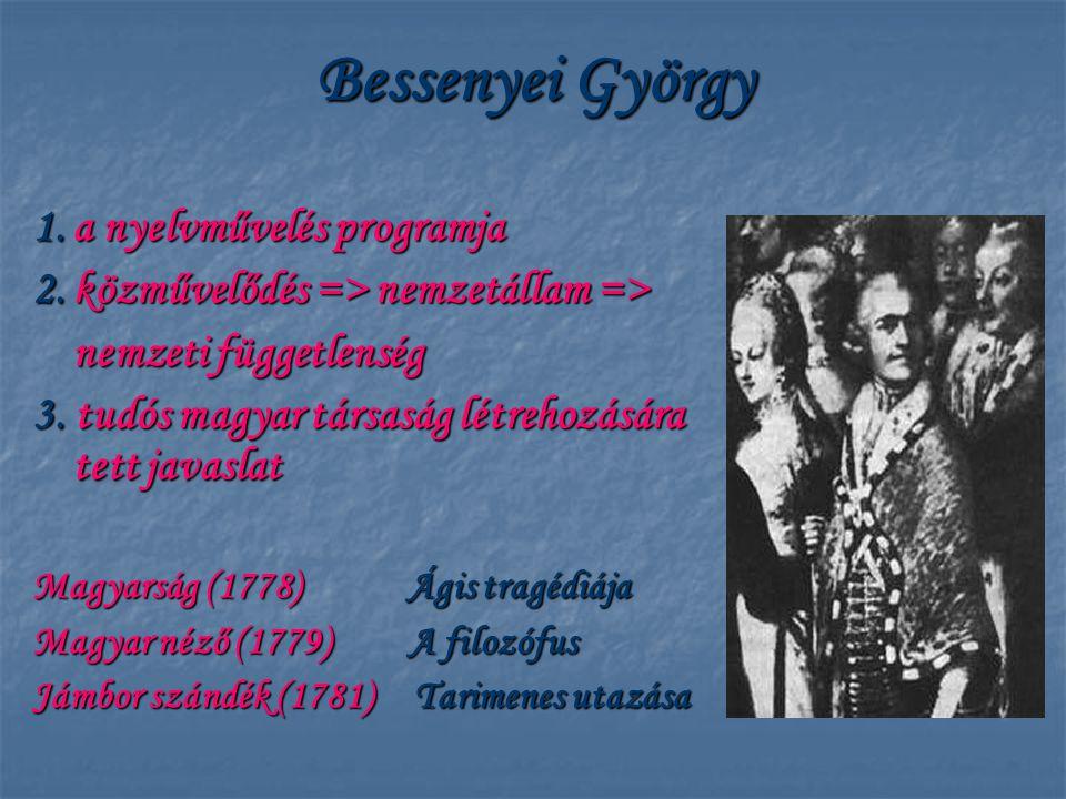 Bessenyei György 1. a nyelvművelés programja
