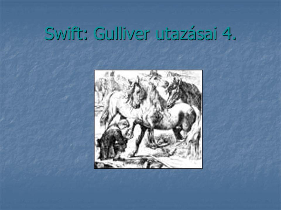 Swift: Gulliver utazásai 4.