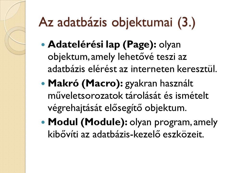 Az adatbázis objektumai (3.)