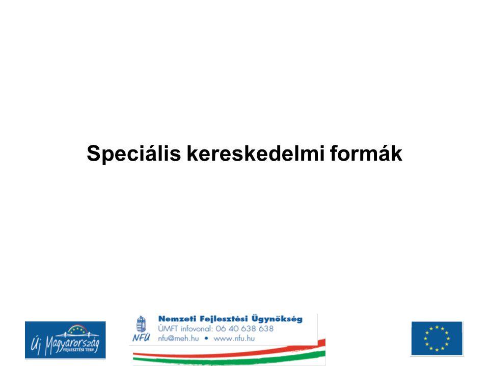 Speciális kereskedelmi formák