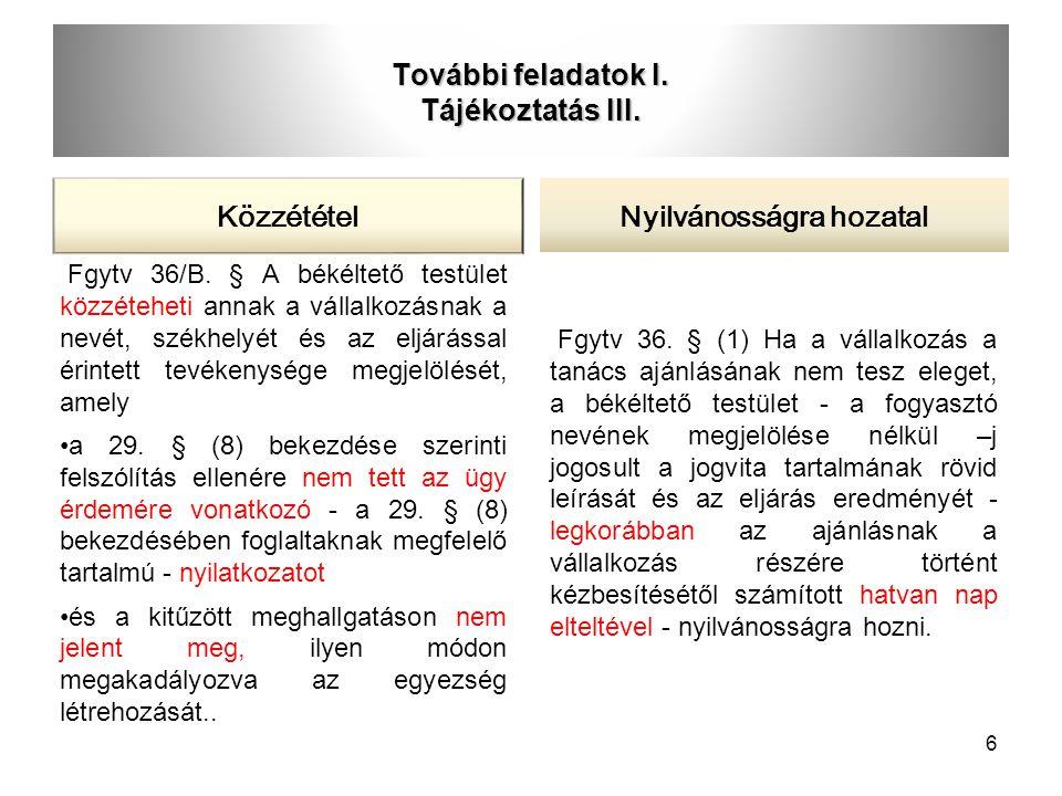További feladatok I. Tájékoztatás III.