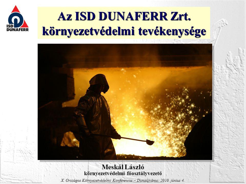 Az ISD DUNAFERR Zrt. környezetvédelmi tevékenysége
