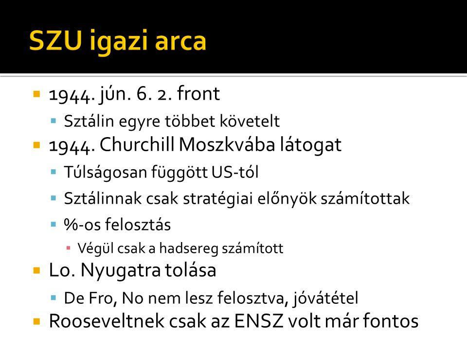 SZU igazi arca 1944. jún. 6. 2. front