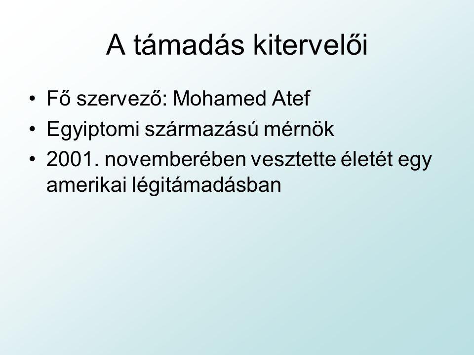 A támadás kitervelői Fő szervező: Mohamed Atef