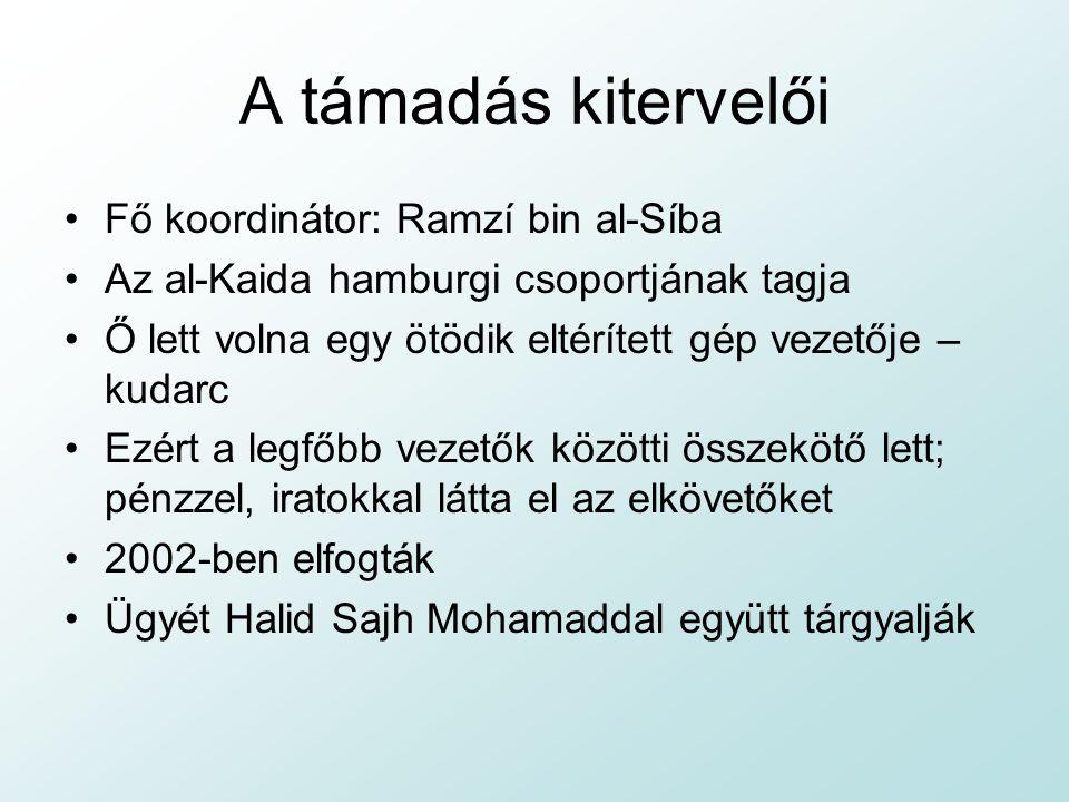 A támadás kitervelői Fő koordinátor: Ramzí bin al-Síba