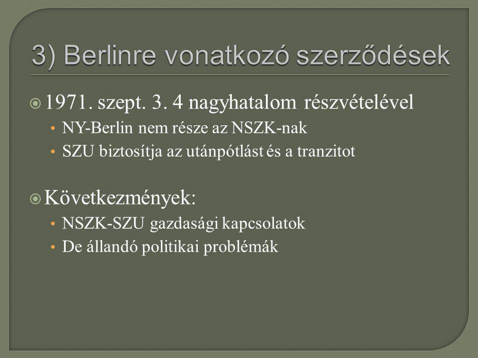 3) Berlinre vonatkozó szerződések