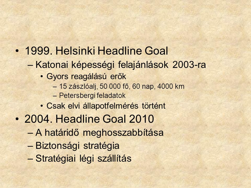 1999. Helsinki Headline Goal