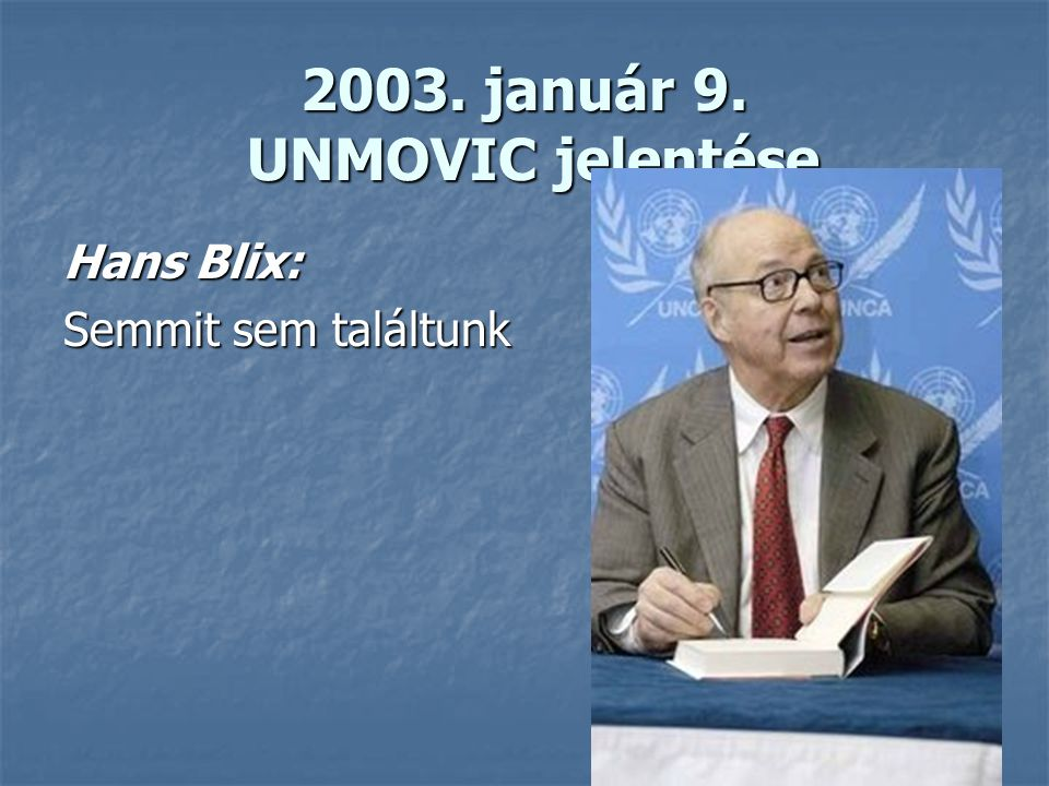 2003. január 9. UNMOVIC jelentése