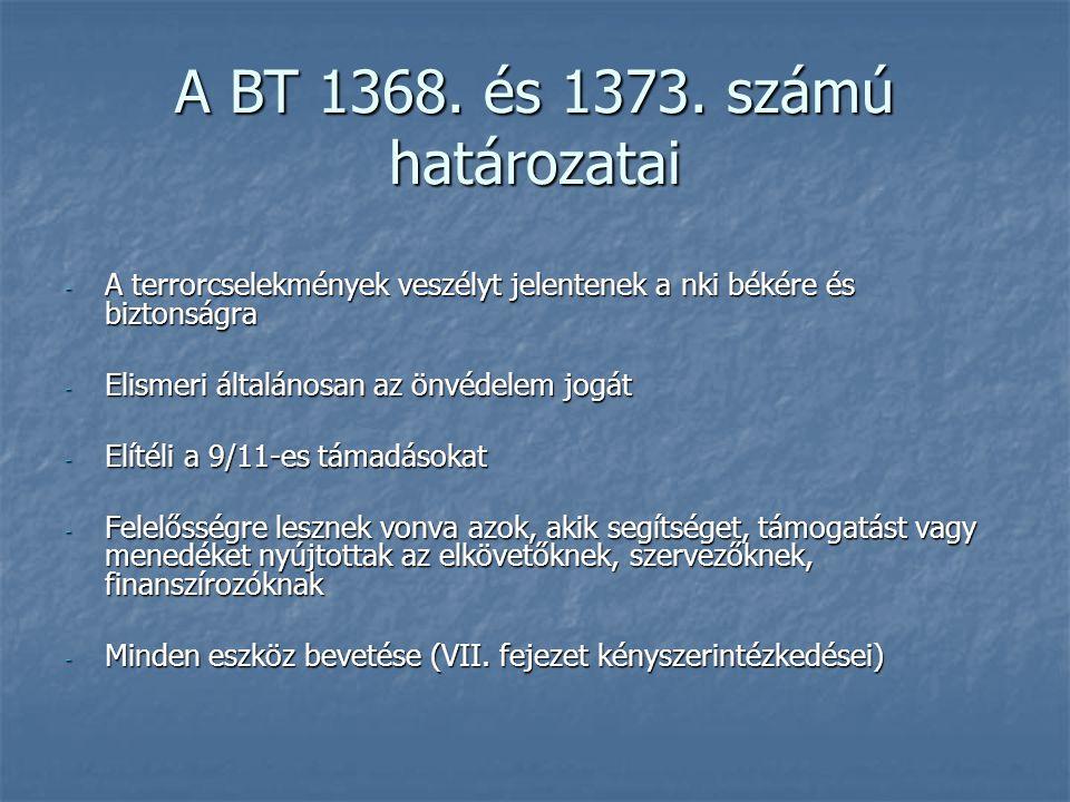 A BT 1368. és 1373. számú határozatai