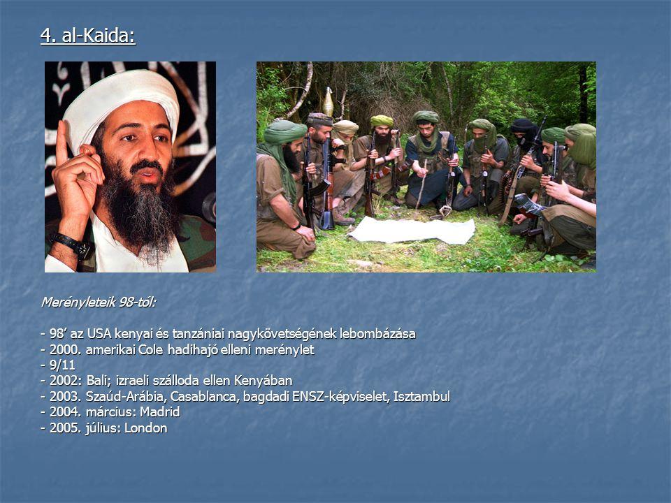 4. al-Kaida: Merényleteik 98-tól: