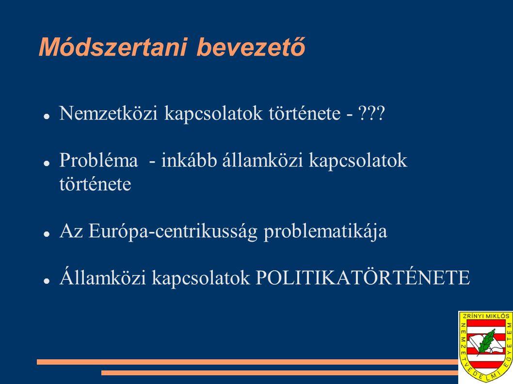 Módszertani bevezető Nemzetközi kapcsolatok története -