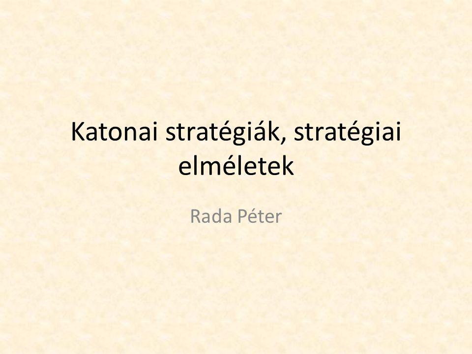 Katonai stratégiák, stratégiai elméletek
