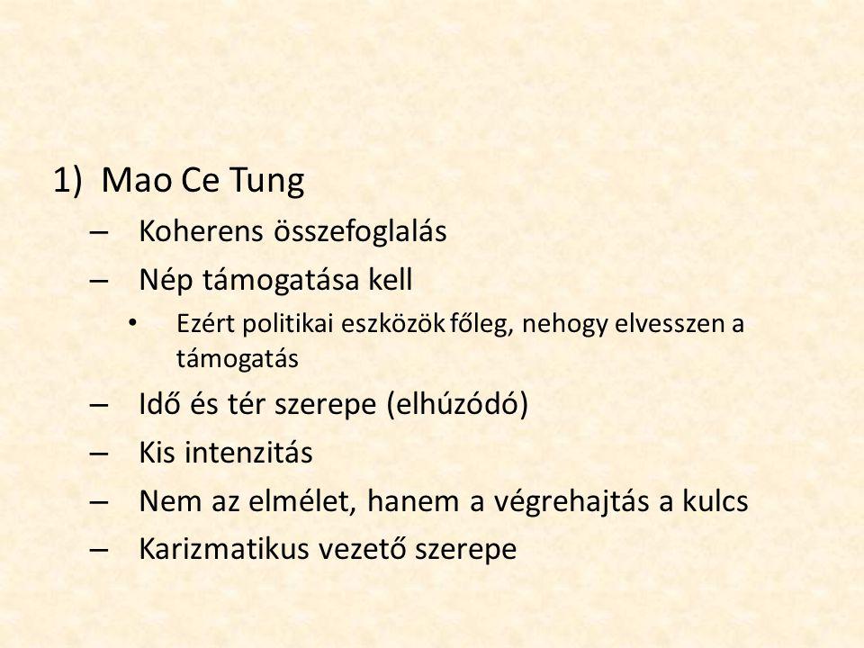 Mao Ce Tung Koherens összefoglalás Nép támogatása kell