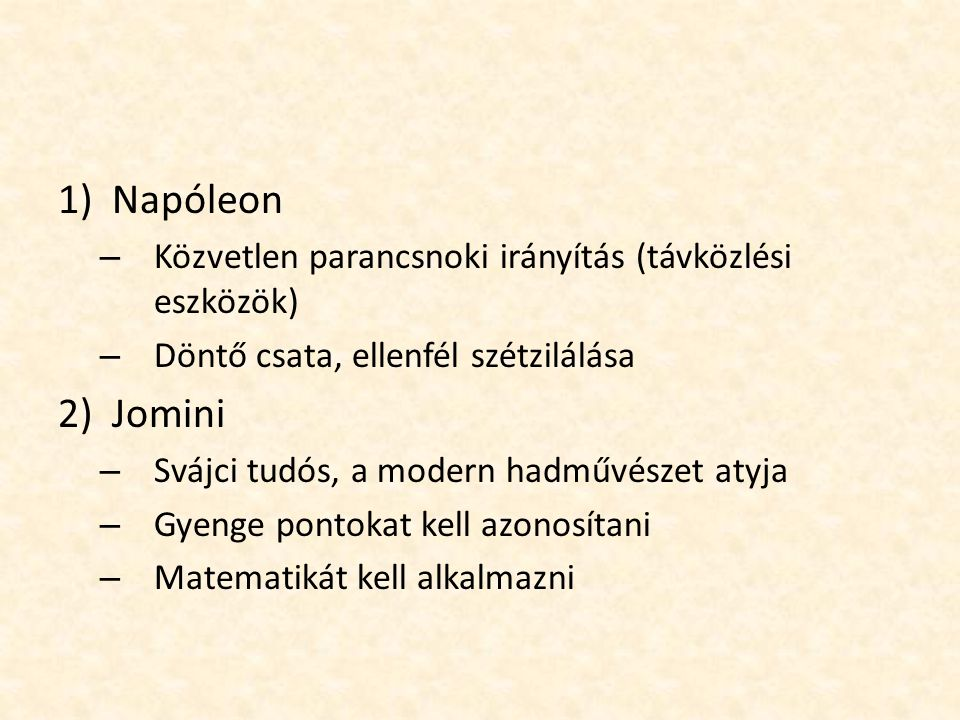 Napóleon Jomini Közvetlen parancsnoki irányítás (távközlési eszközök)