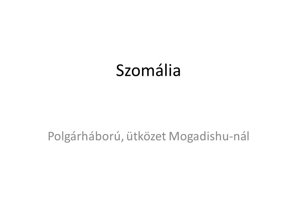 Polgárháború, ütközet Mogadishu-nál