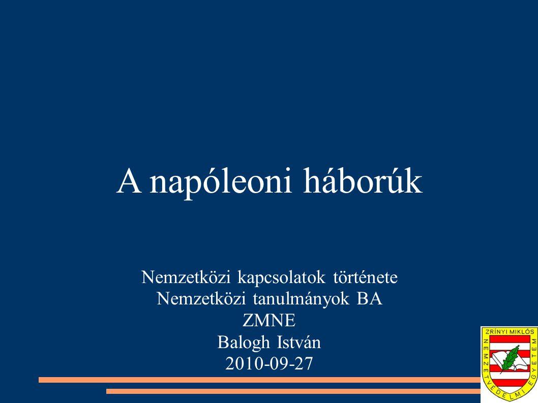 A napóleoni háborúk Nemzetközi kapcsolatok története