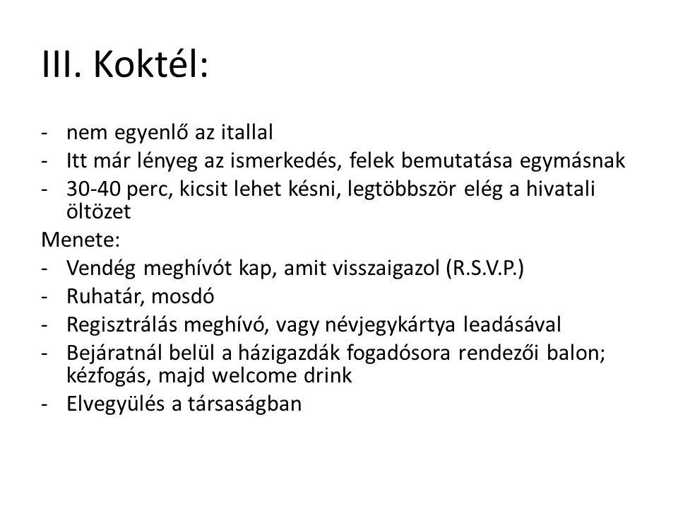 III. Koktél: nem egyenlő az itallal