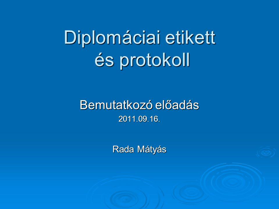 Diplomáciai etikett és protokoll