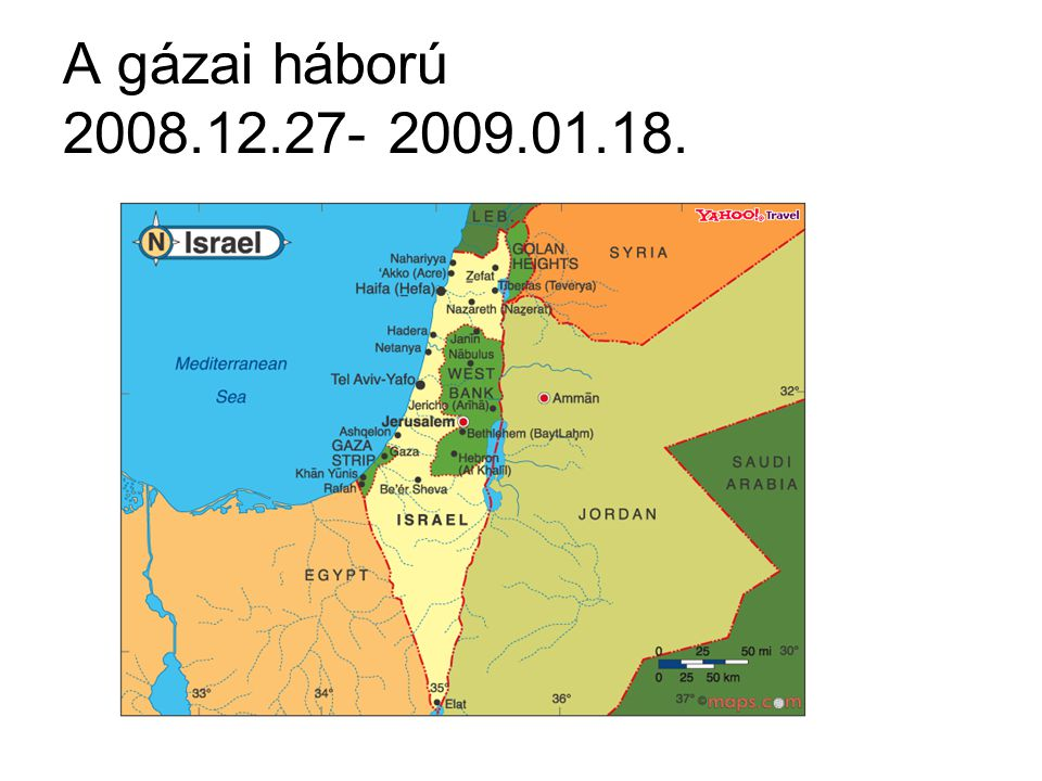 A gázai háború 2008.12.27- 2009.01.18.