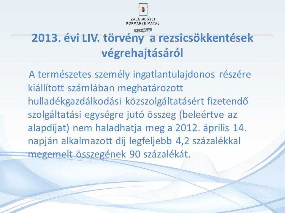 2013. évi LIV. törvény a rezsicsökkentések végrehajtásáról