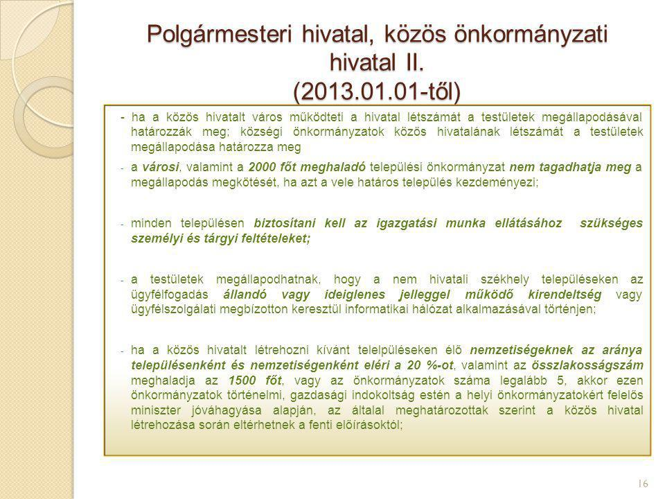 Polgármesteri hivatal, közös önkormányzati hivatal II. (2013. 01