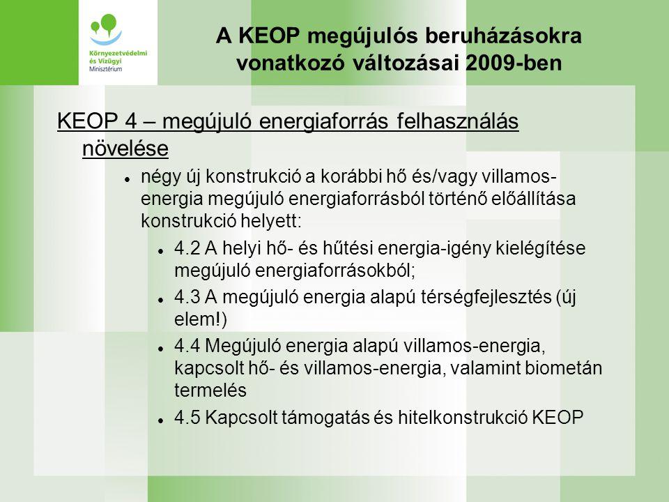 A KEOP megújulós beruházásokra vonatkozó változásai 2009-ben