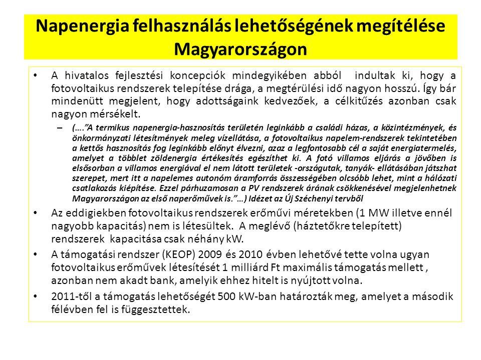 Napenergia felhasználás lehetőségének megítélése Magyarországon