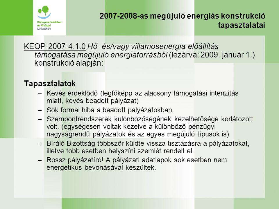 2007-2008-as megújuló energiás konstrukció tapasztalatai