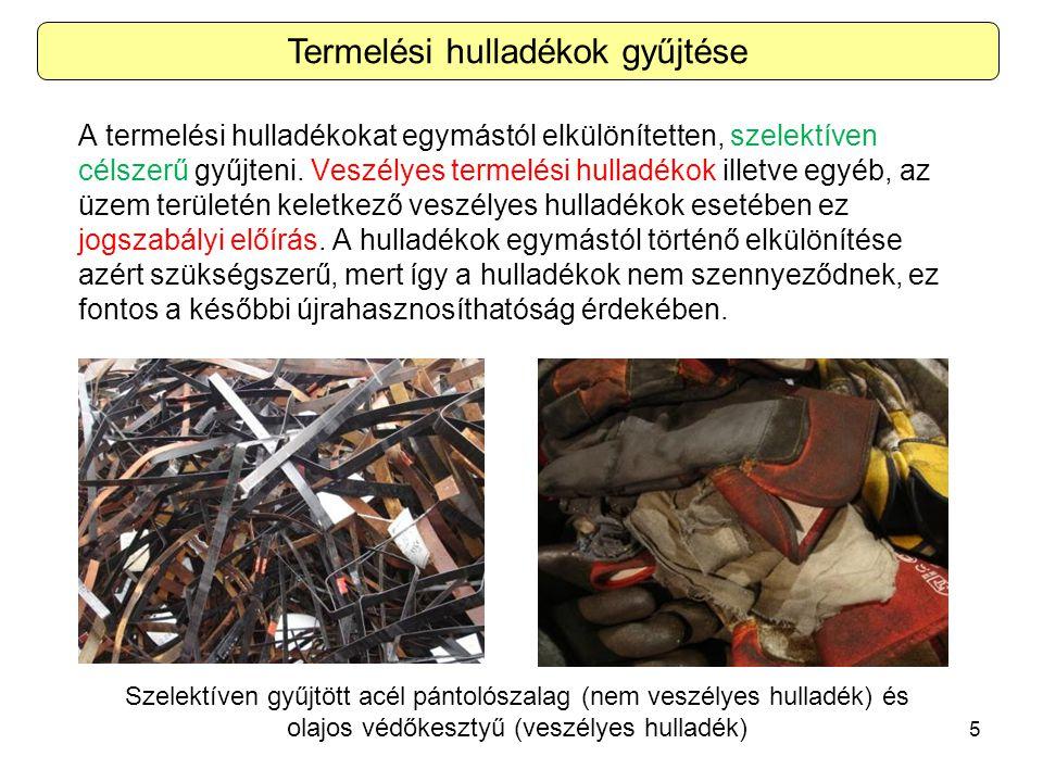 Termelési hulladékok gyűjtése