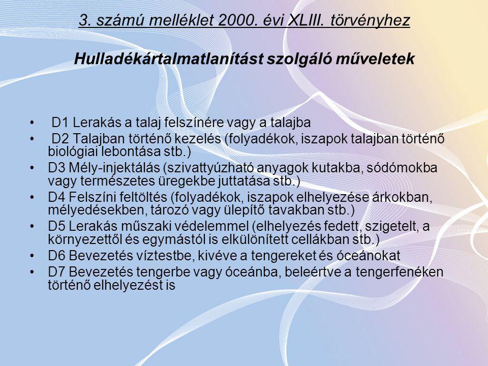 3. számú melléklet 2000. évi XLIII