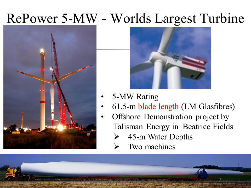 RePower 5-MW - Worlds Largest Turbine